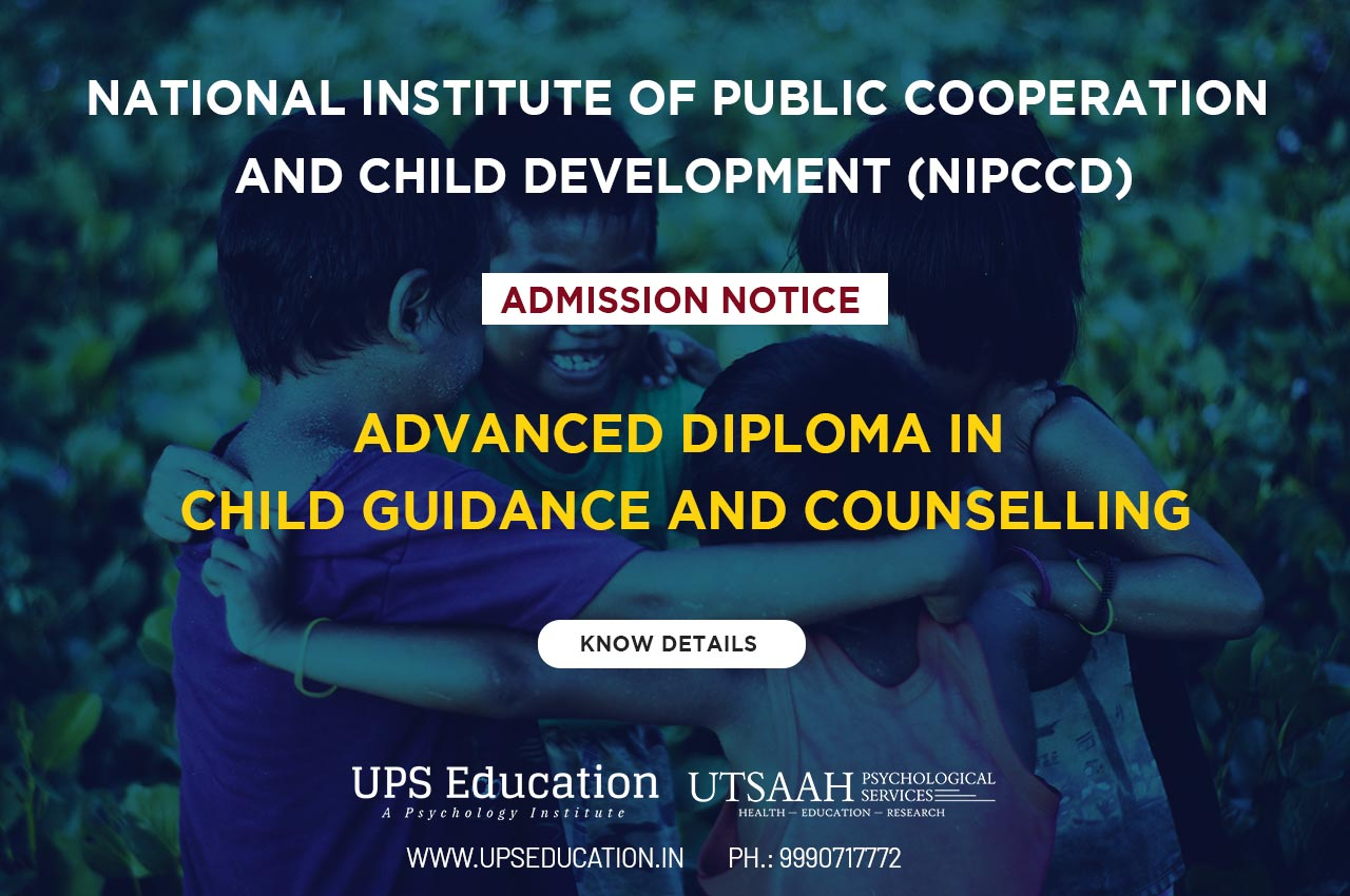 NIPCCD Advanced Diploma in Child Guidance and Counselling