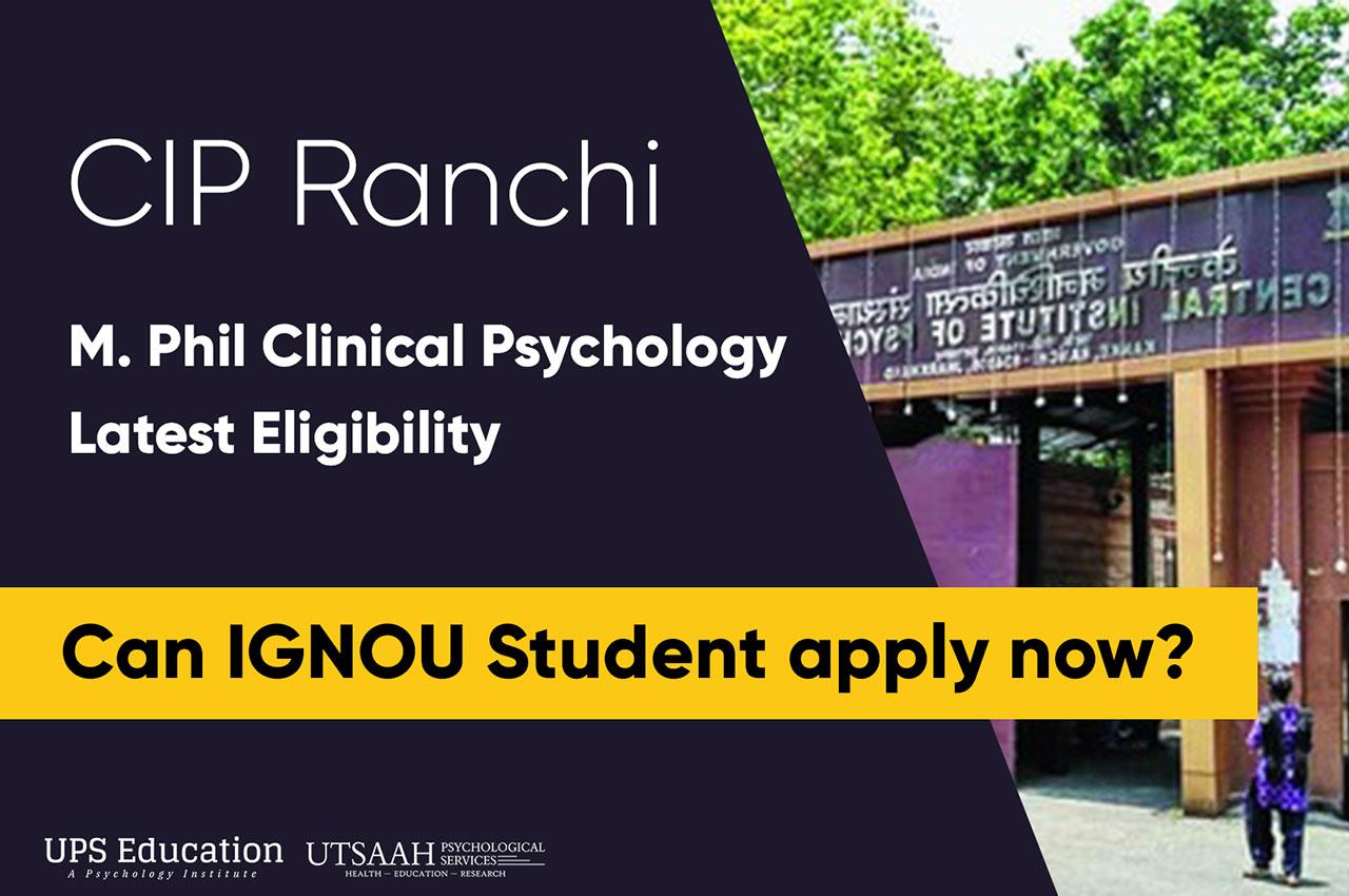CIP Ranchi M.Phil Clinical Psychology Entrance