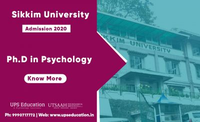 Ph.D Psychology Admission 2020 open in Sikkim University