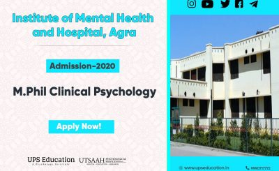 M.Phil Clinical Psychology Admission 2020 - Institute of Mental Health and Hospital, Agra