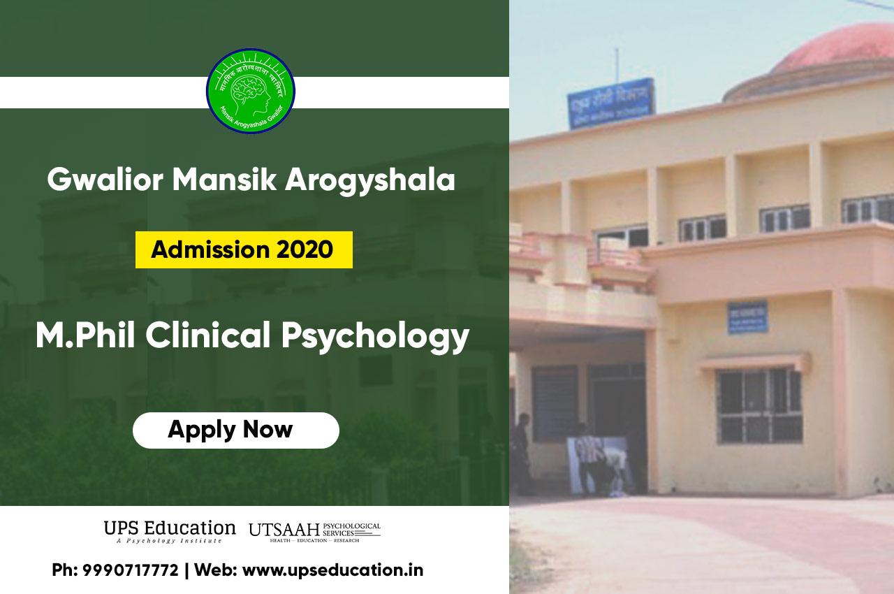 Gwalior Mansik Arogyashala M.Phil Clinical Psychology Admission 2020