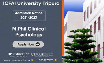 ICFAI University, Tripura M.Phil Clinical Psychology Admission 2021