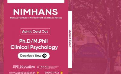 NIMHANS Ph.D/M.Phil Clinical Psychology Admit Card 2021