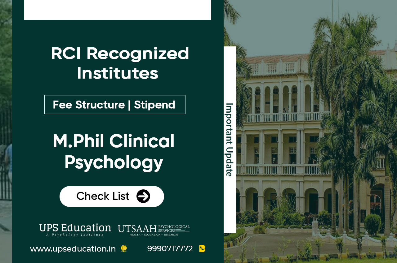 Fees Structure | Stipend | Number of seats for RCI recognized M.Phil Clinical Psychology in India