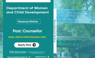 Counselor vacancy in Department of Women and Child Development Delhi 2021