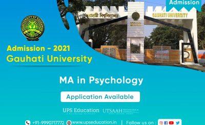 MA/MSc Psychology Admission Open in Gauhati University ASSAM – UPS Education