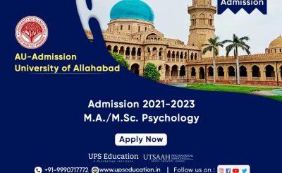 M.A./M.Sc. Psychology Admission 2021 University of Allahabad—UPS Education