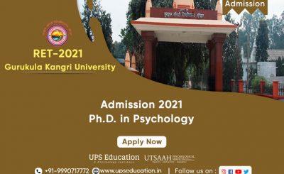 Ph.D. Psychology Admission 2021 Gurukula kangri University—UPS Education