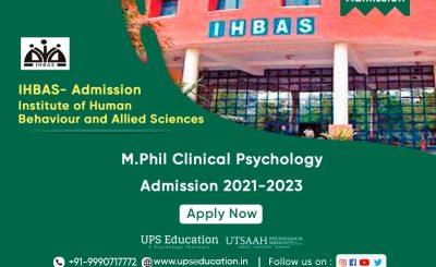IHBAS, Delhi M.Phil Clinical Psychology Admission 2021