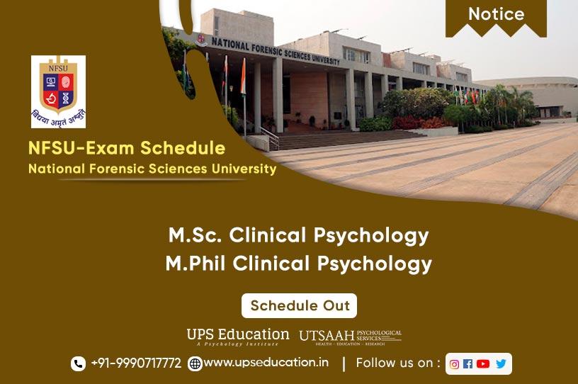 NFSU Gujarat M.Sc & M.Phil Clinical Psychology Entrance 2021 Schedule Out—UPS Education