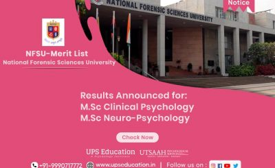 M Sc. Clinical Psychology & M.Phil Neuropsychology Results announced for NFSU Entrance 2021—UPS Education