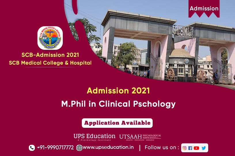 M.Phil Clinical Psychology Admission SCB Medical College & Hospital, Cuttack—UPS Education